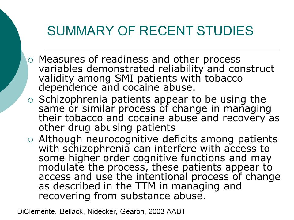 SUMMARY OF RECENT STUDIES  Measures of readiness and other process variables demonstrated reliability and construct validity among SMI patients with