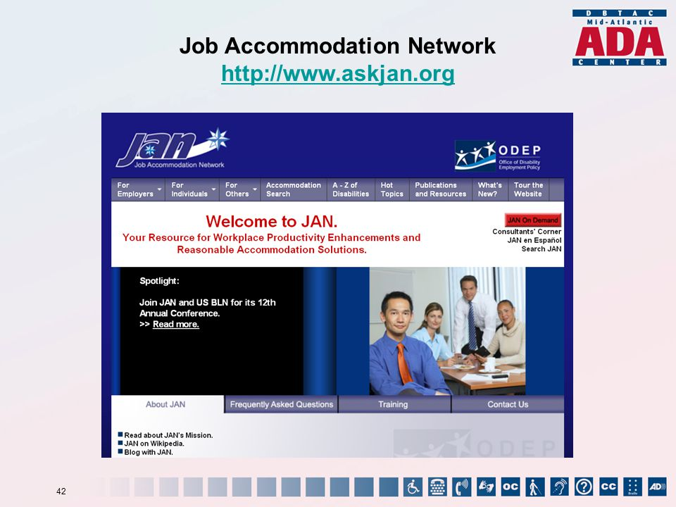 Job Accommodation Network http://www.askjan.org 42