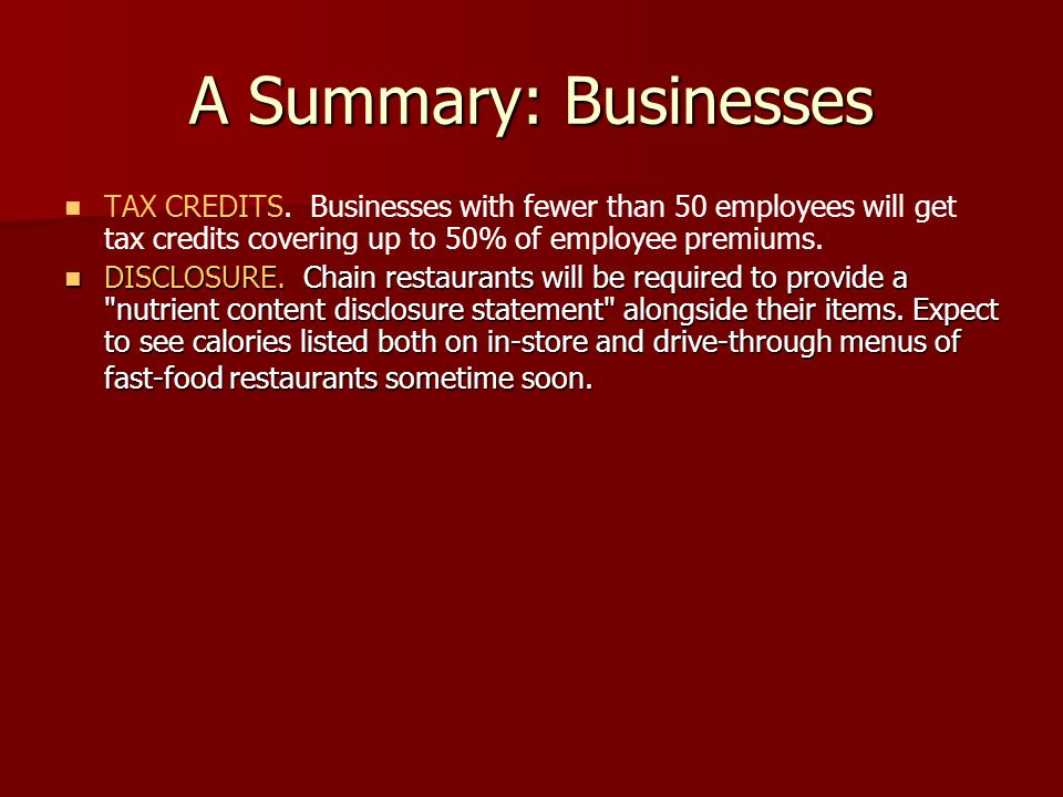 A Summary: Businesses TAX CREDITS.