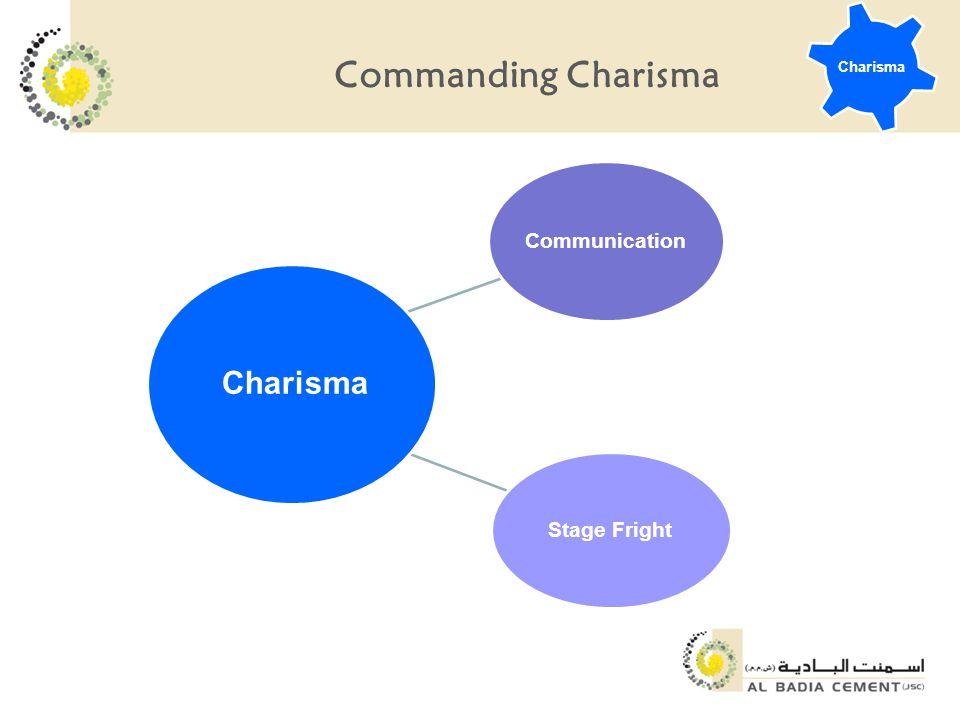 Commanding Charisma Communication Stage Fright Charisma