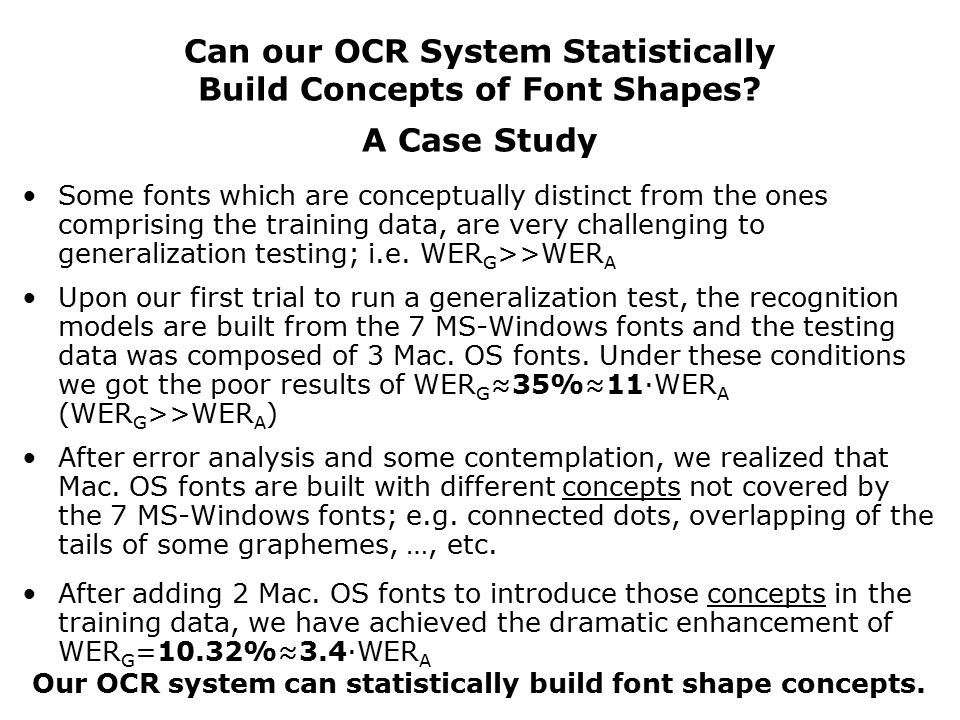 Can our OCR System Statistically Build Concepts of Font Shapes.