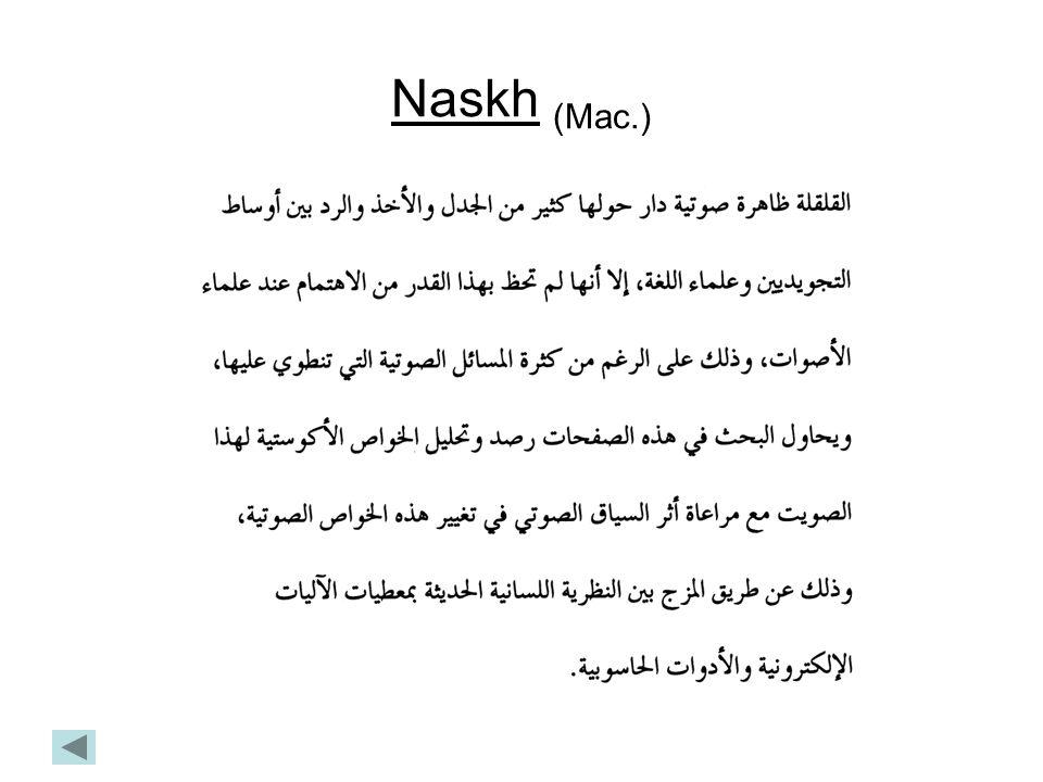 Naskh (Mac.)