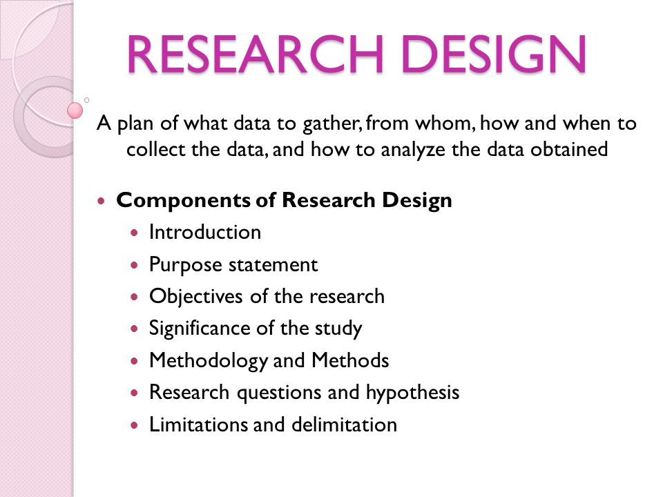 Methodology and Methods The methodology includes the methods, procedures, and techniques used to collect and analyze information.