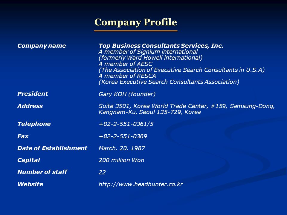 Company name President Address Telephone Fax Date of Establishment Capital Number of staff Website Top Business Consultants Services, Inc.