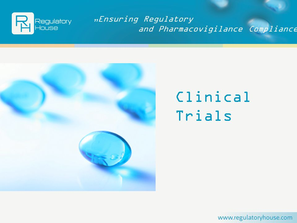"""Ensuring Regulatory and Pharmacovigilance Compliance Clinical Trials"