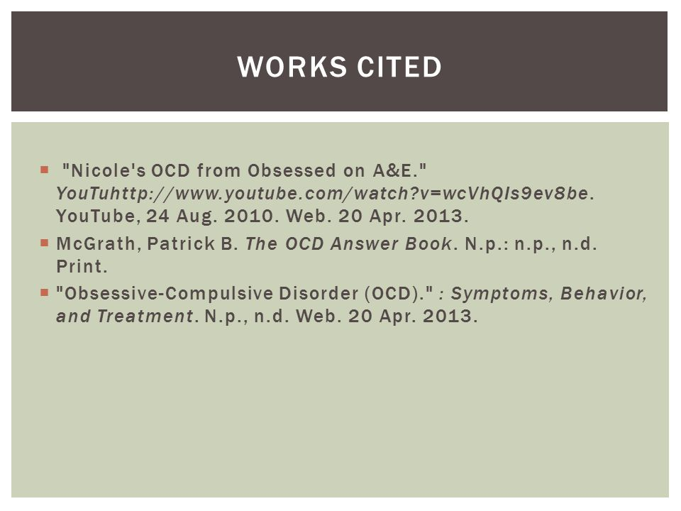  Nicole s OCD from Obsessed on A&E. YouTuhttp://www.youtube.com/watch v=wcVhQIs9ev8be.