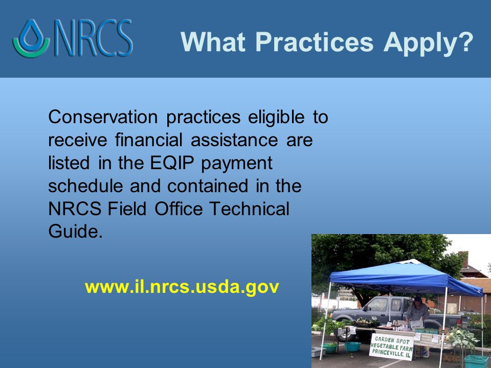 NRCS ~ Helping People Help the Land To learn more, visit www.il.nrcs.usda.gov or visit your County NRCS office.www.il.nrcs.usda.gov Thank you for your time & attention!