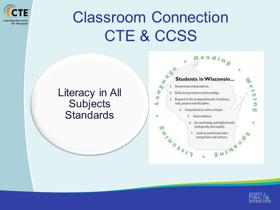 Classroom Connection CTE & CCSS Literacy in All Subjects Standards