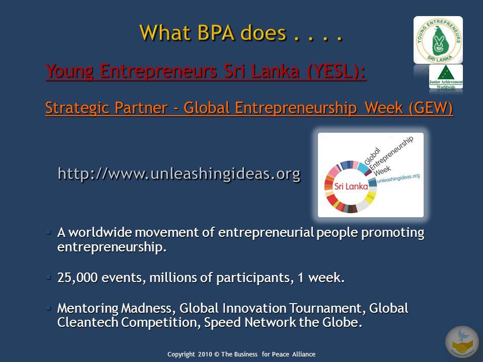Young Entrepreneurs Sri Lanka (YESL): Strategic Partner - Global Entrepreneurship Week (GEW)  A worldwide movement of entrepreneurial people promotin