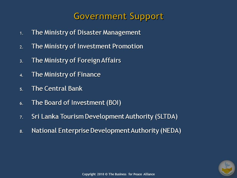 1.The Ministry of Disaster Management 2. The Ministry of Investment Promotion 3.