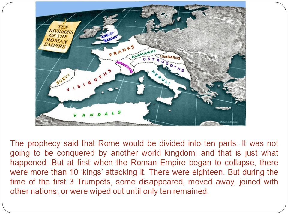 The prophecy said that Rome would be divided into ten parts.