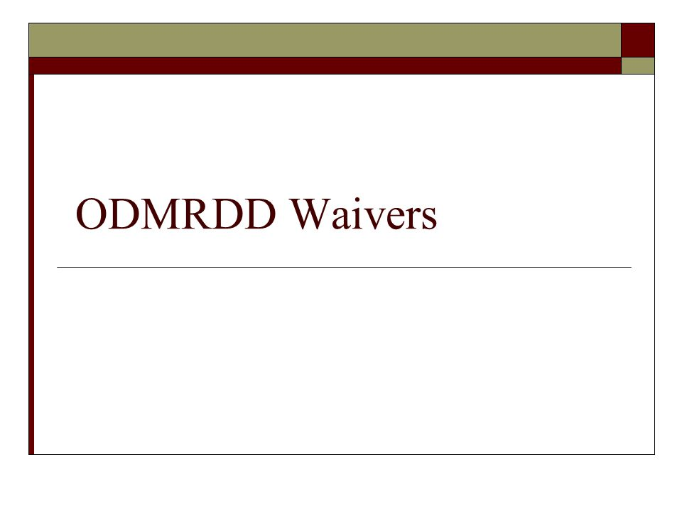 ODMRDD Waivers