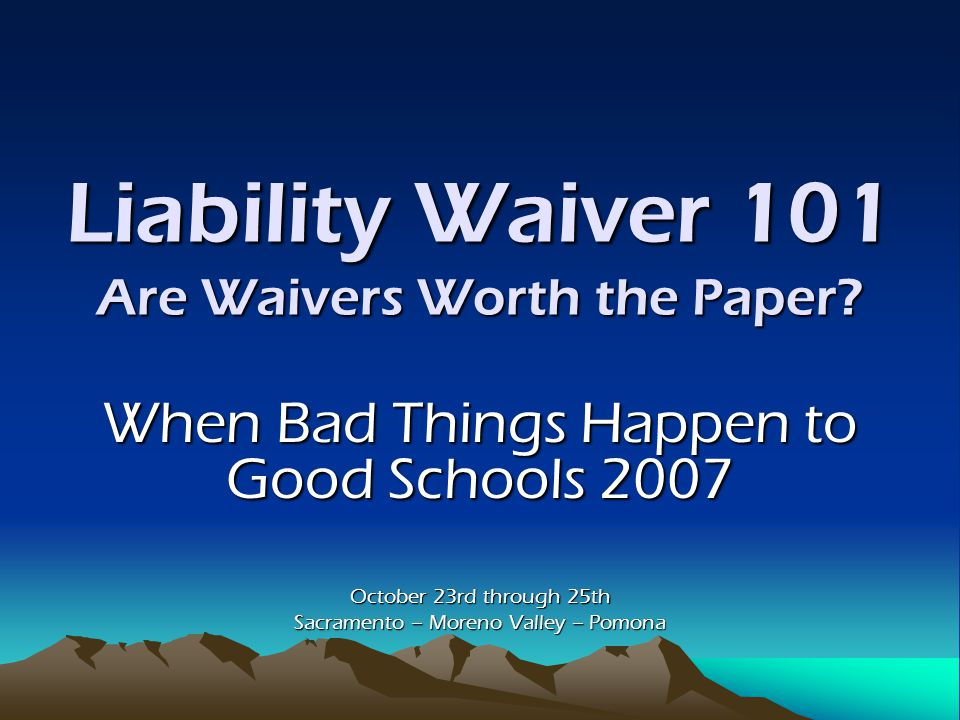 Liability Waiver 101 Are Waivers Worth the Paper.City of Santa Barbara v.