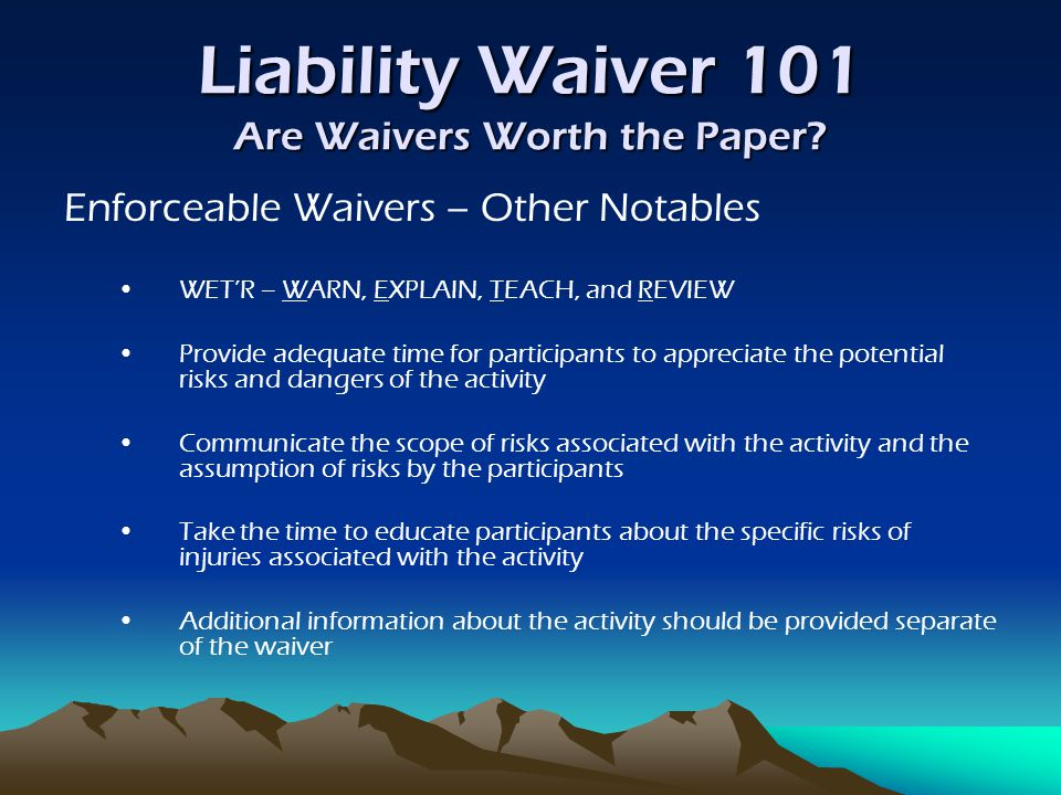Liability Waiver 101 Are Waivers Worth the Paper.In Review...