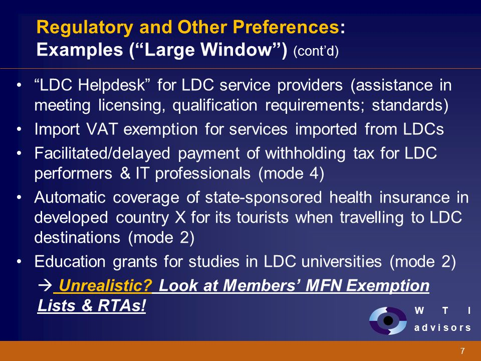 "W T I a d v i s o r s 7 Regulatory and Other Preferences: Examples (""Large Window"") (cont'd) ""LDC Helpdesk"" for LDC service providers (assistance in m"