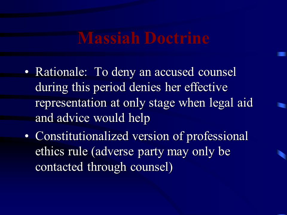 Developmental Hiatus After Massiah, confessions analyzed under Sixth Amendment right to counsel entered dormant period Miranda gained ascendancy as vehicle for addressing propriety of confessions Doctrine regained prominence in 1977