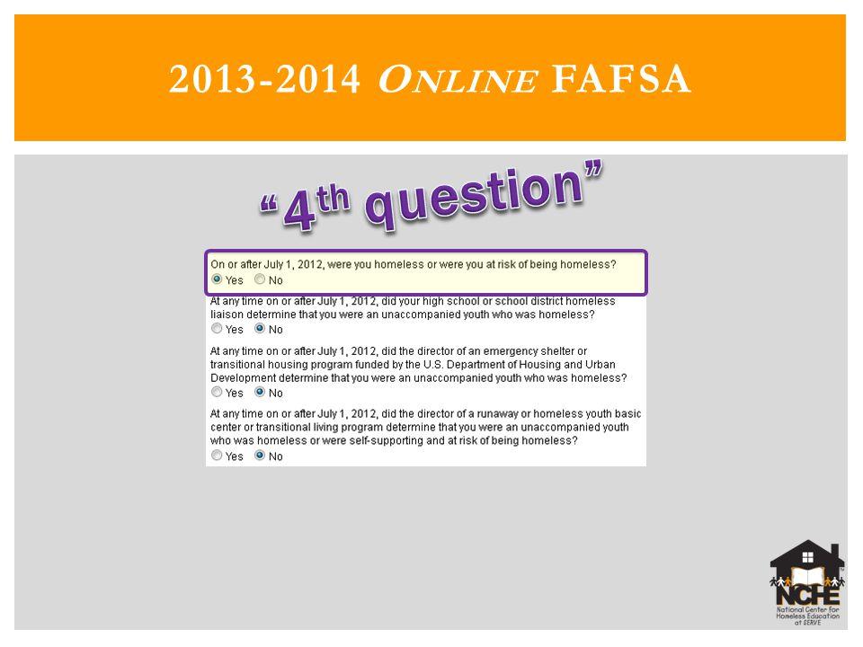 2013-2014 O NLINE FAFSA