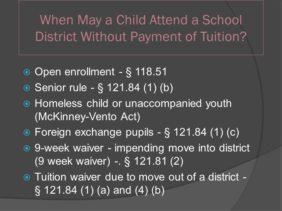 When May a Child Attend a School District Without Payment of Tuition.