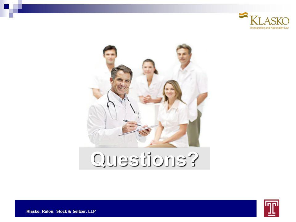 Klasko, Rulon, Stock & Seltzer, LLP Questions?