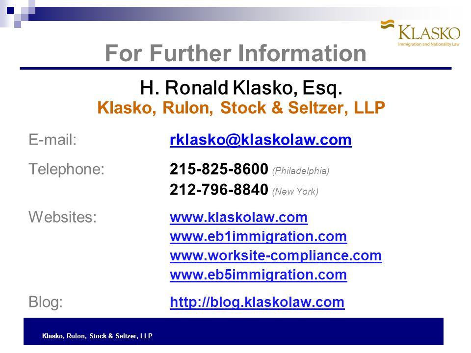 For Further Information H. Ronald Klasko, Esq.