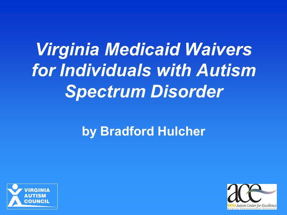 Virginia Medicaid Waivers for Individuals with Autism Spectrum Disorder by Bradford Hulcher
