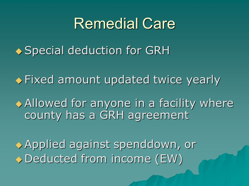 Spenddown Example 1  Client age 34, single, residing in rate 1 GRH facility (cost $776)  Eligible for CADI waiver  Receives RSDI of $1070  Pays Medicare Part B premium of $96 Eligible for GRH.