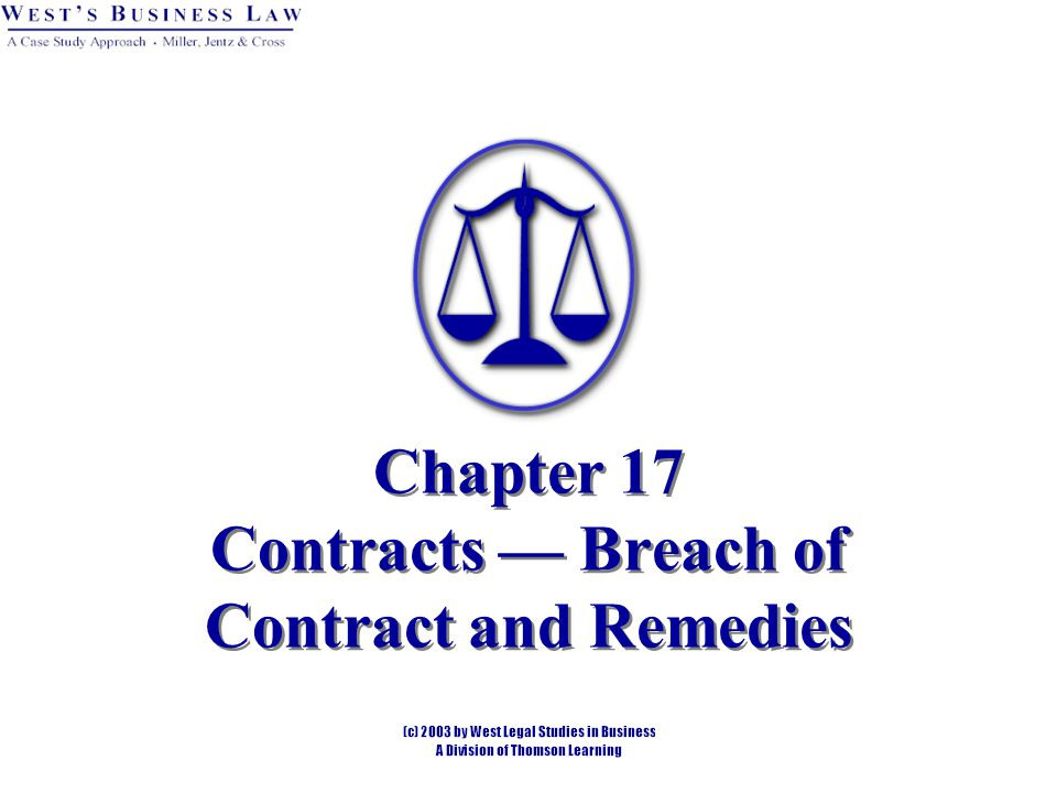 Chapter 17 Contracts — Breach of Contract and Remedies