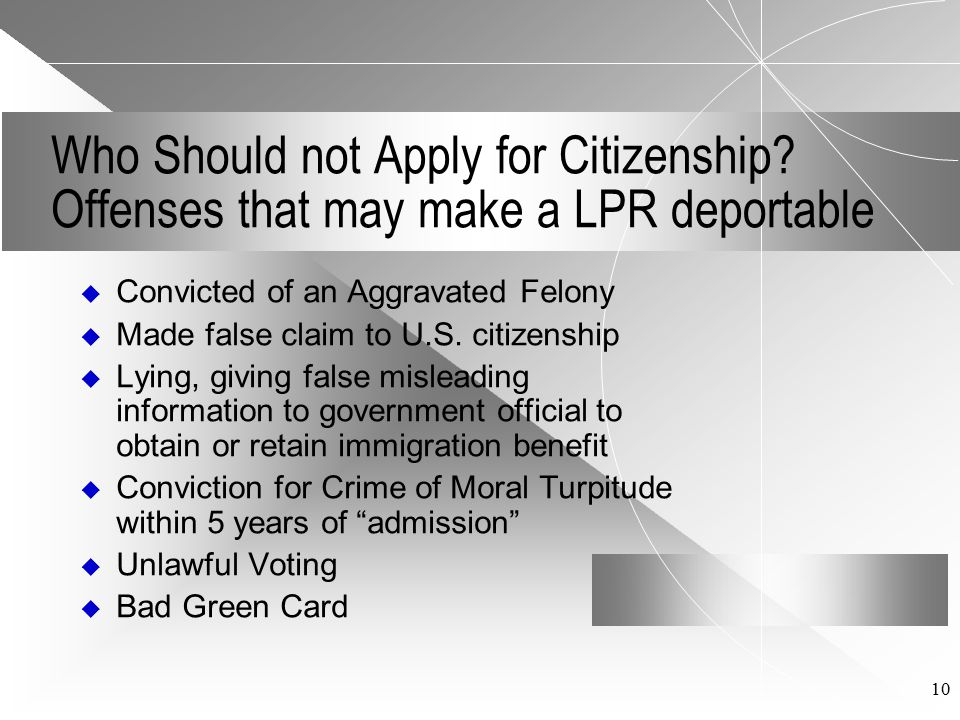10 Who Should not Apply for Citizenship.