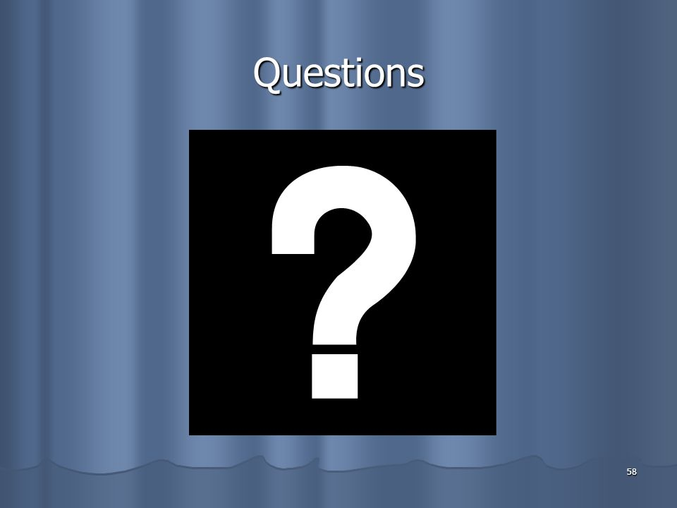 58 Questions