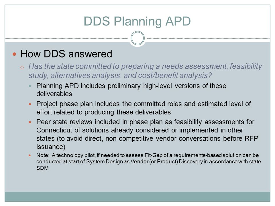 DDS Planning APD How DDS answered o Has the state estimated the costs to plan.