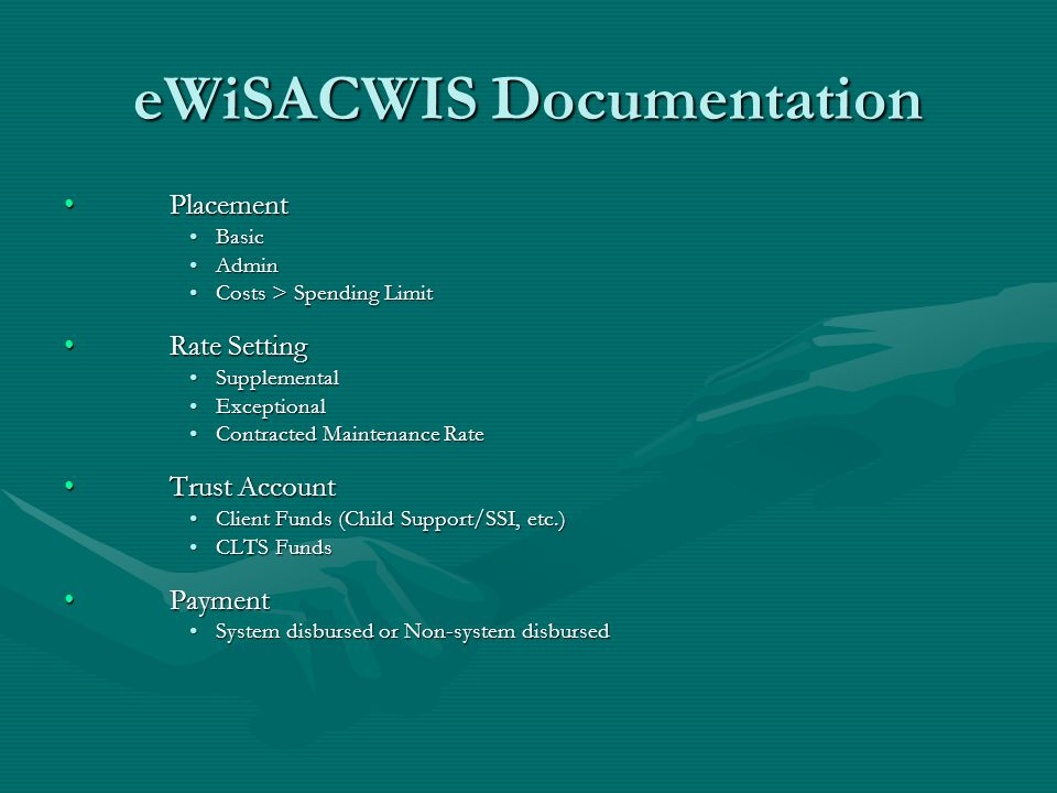 eWiSACWIS Documentation PlacementPlacement BasicBasic AdminAdmin Costs > Spending LimitCosts > Spending Limit Rate SettingRate Setting SupplementalSup