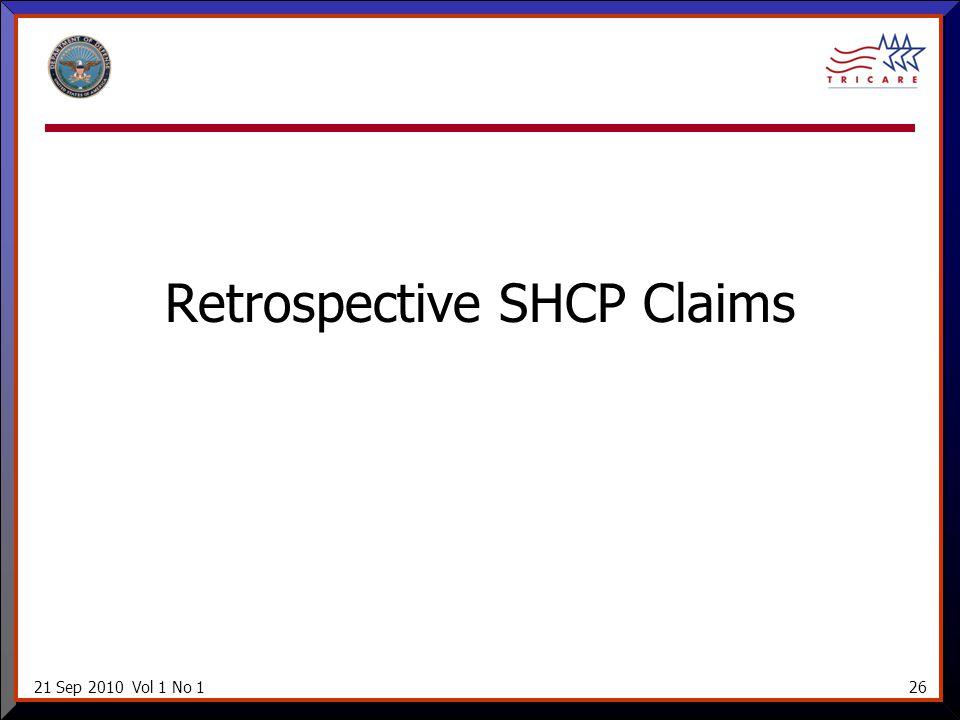 21 Sep 2010 Vol 1 No 126 Retrospective SHCP Claims