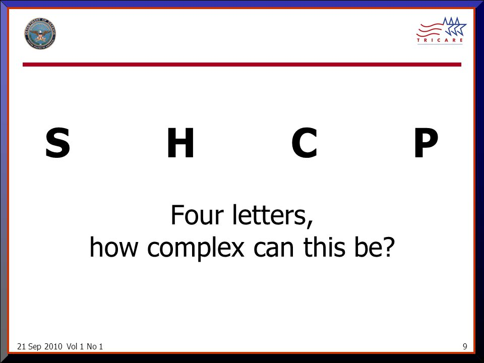 21 Sep 2010 Vol 1 No 19 S H C P Four letters, how complex can this be?