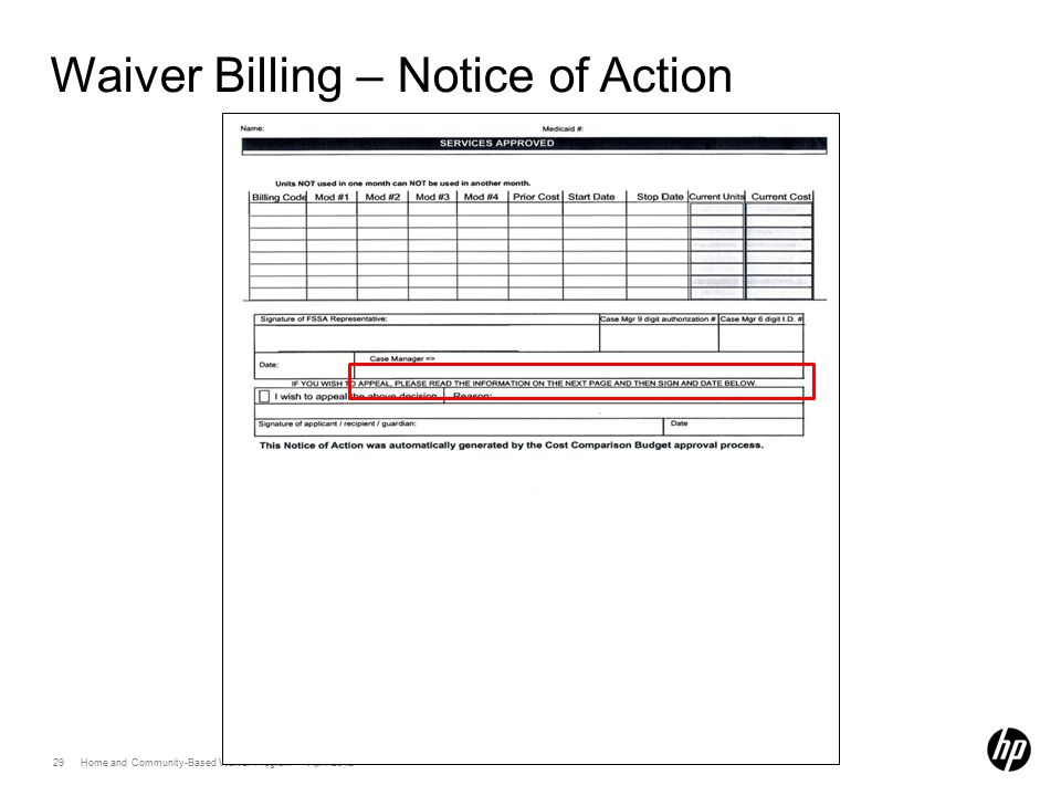 29 Home and Community-Based Waiver Program April 2012 Waiver Billing – Notice of Action
