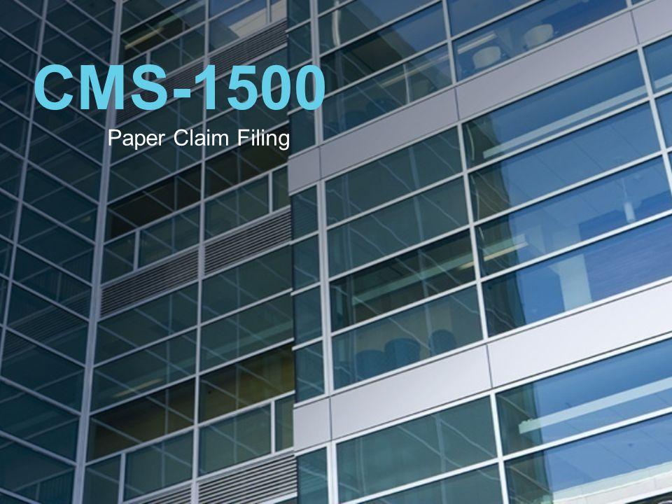 CMS-1500 Paper Claim Filing
