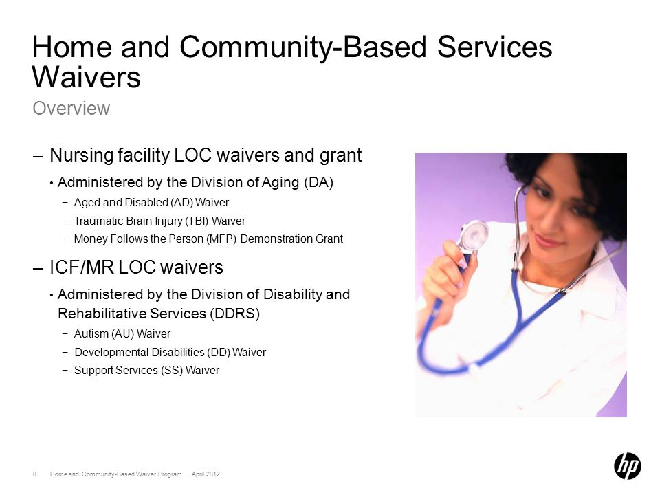 Home and Community-Based Services (HCBS) Waiver ProgramApril 2012 39 Paper Claim Filing CMS-1500 Instructions –Field 1: INSURANCE CARRIER SELECTION – Enter X for Traditional Medicaid.