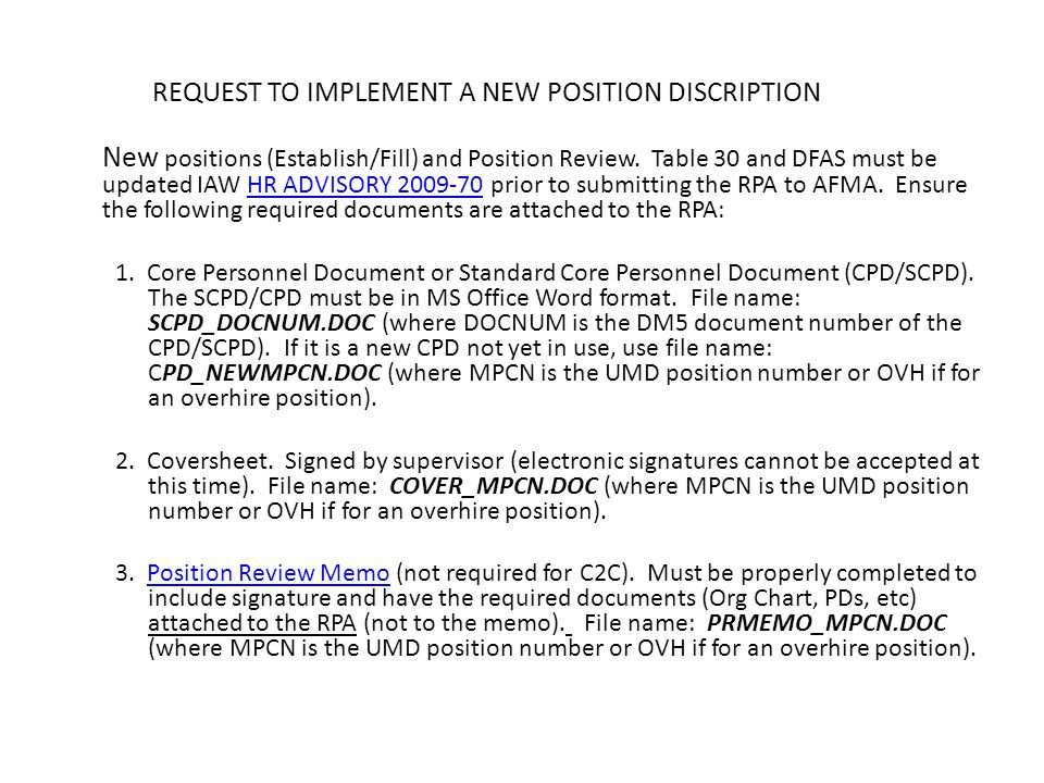 REQUEST TO IMPLEMENT A NEW POSITION DISCRIPTION New positions (Establish/Fill) and Position Review. Table 30 and DFAS must be updated IAW HR ADVISORY