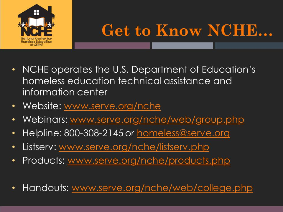 Get to Know NCHE… NCHE operates the U.S.