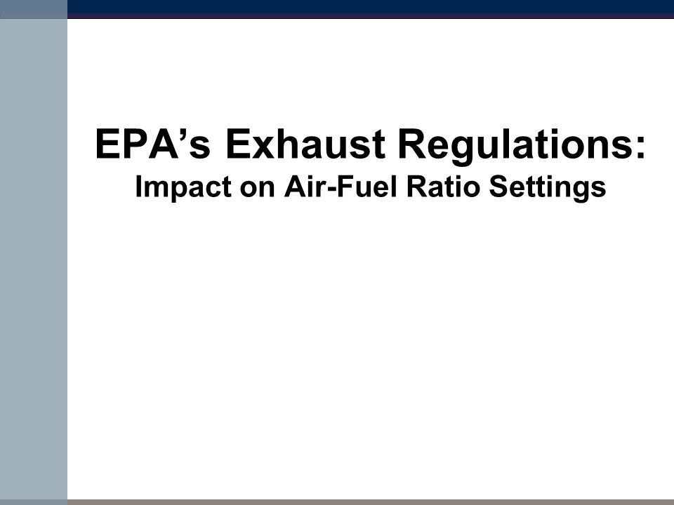 EPA's Exhaust Regulations: Impact on Air-Fuel Ratio Settings
