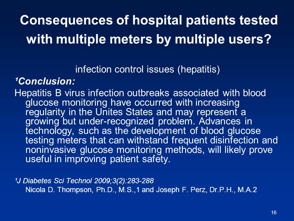 16 Consequences of hospital patients tested with multiple meters by multiple users.