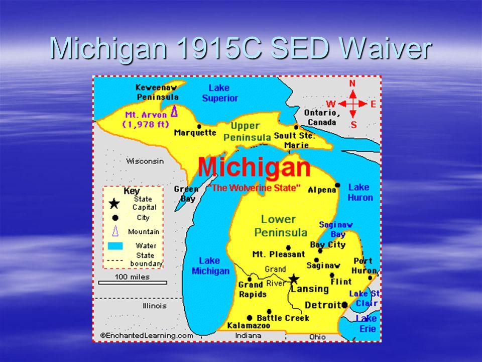 Michigan 1915C SED Waiver