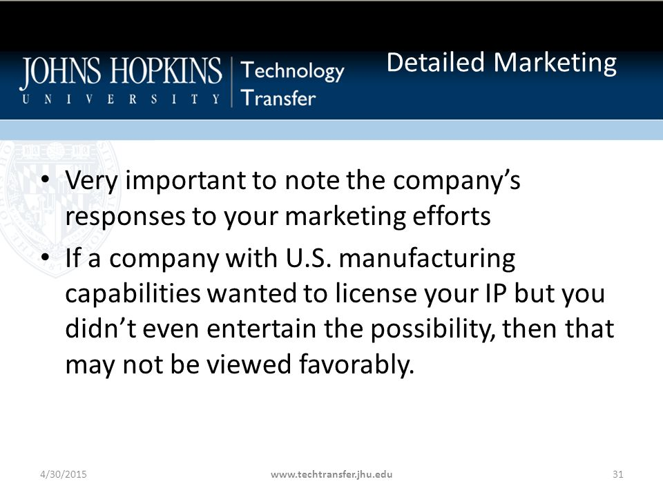 Very important to note the company's responses to your marketing efforts If a company with U.S.
