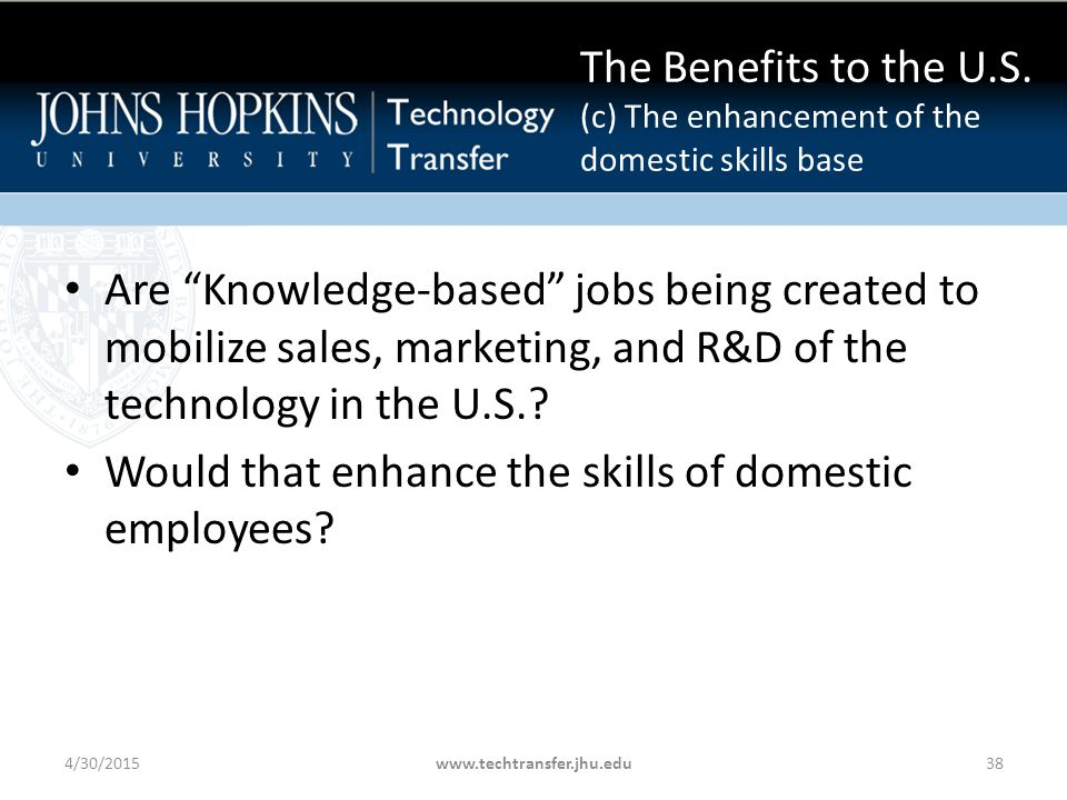 Are Knowledge-based jobs being created to mobilize sales, marketing, and R&D of the technology in the U.S..