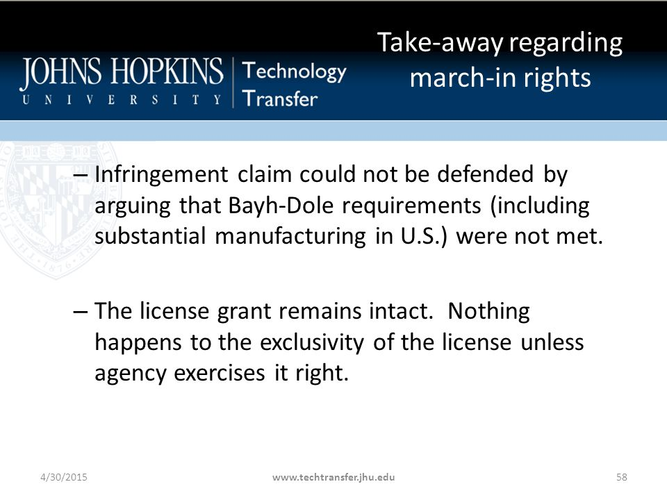 Take-away regarding march-in rights – Infringement claim could not be defended by arguing that Bayh-Dole requirements (including substantial manufacturing in U.S.) were not met.