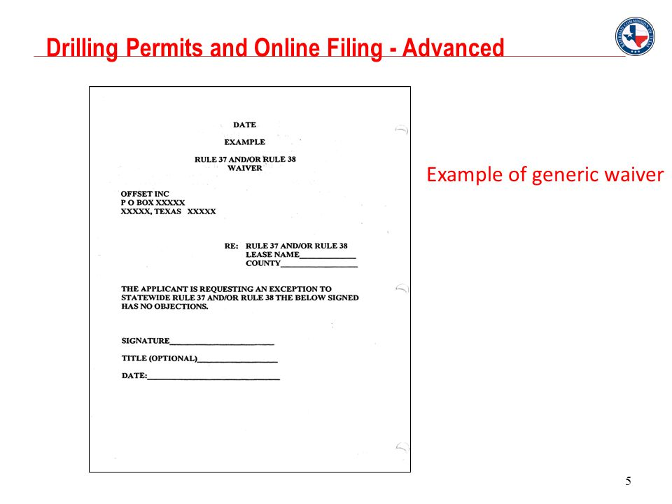 Drilling Permits and Online Filing - Advanced 5 Example of generic waiver
