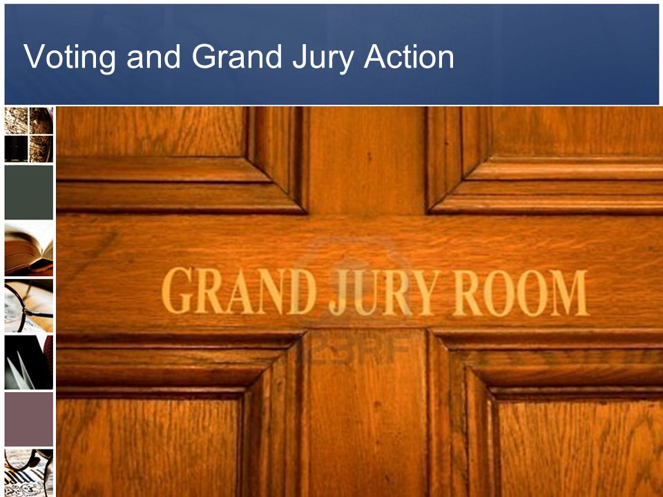 Evidentiary Standards – CPL 190.30 General rules of evidence apply Admission of some inadmissible evidence during grand jury presentation will not be