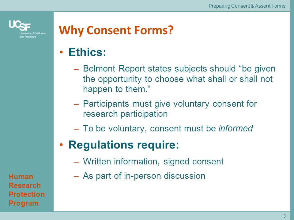 Human Research Protection Program 4 When is written consent required.