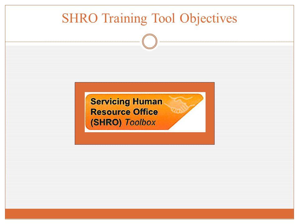 SHRO Training Tool Objectives
