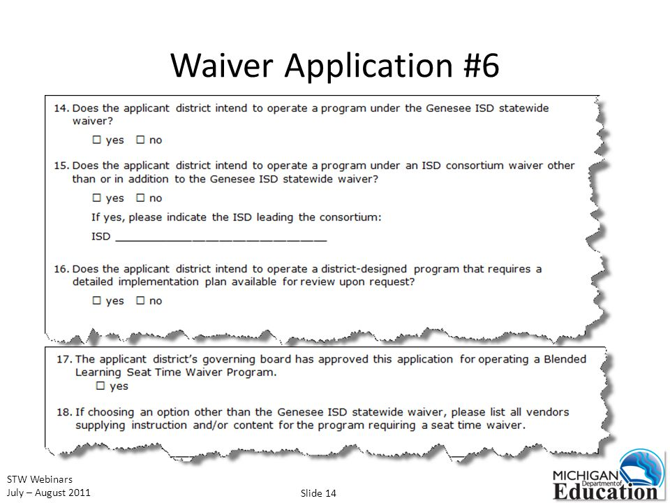STW Webinars July – August 2011 Waiver Application #6 Slide 14