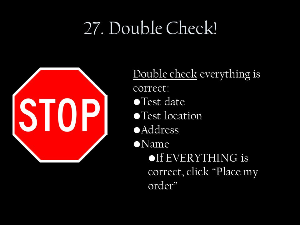 27. Double Check.